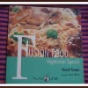 Fusion Food -Vegetarian Special - Book Review