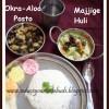 Majjige Huli & Okra Aloo Posto