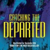 Catching the Departed - Book Review