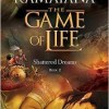 Ramayana- The Game of Life - Shattered Dreams - Book Review