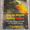 FR 3 :How The Banana Goes To Heaven - Book Review