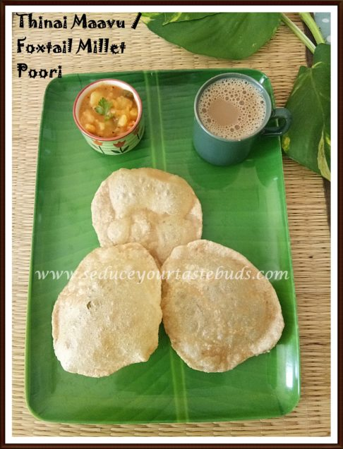 Foxtail Millet | Thinai Maavu Poori Recipe