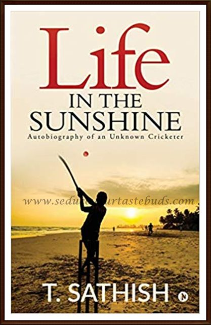 Life in the Sunshine: Autobiography of an Unknown Cricketer - Book Review