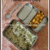 Kids Lunchbox Series #25 - Peas Pulao & Channa Potato Gravy